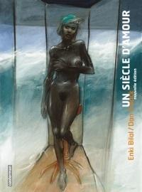 Un Siècle Damour: Et Quelques Années De Plus..  by  Dan Franck