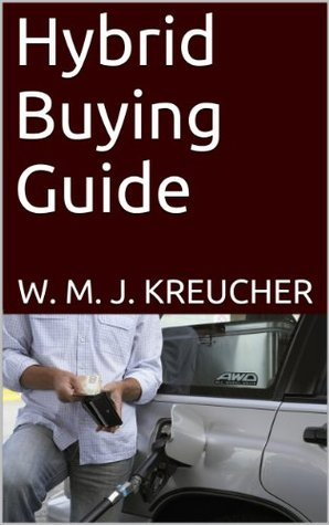 Hybrid Buying Guide W. M. J. Kreucher