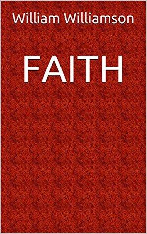 FAITH  by  William Williamson