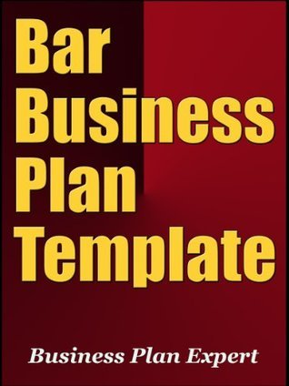 Bar Business Plan Template  by  Business Plan Expert