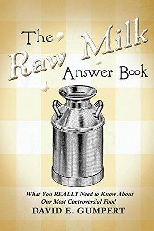 theraw milk revoluton  by  david gumpert