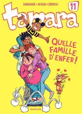 Tamara - tome 11 - Quelle famille denfer !  by  Zidrou