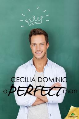 A perfect man  by  Cecilia Dominic
