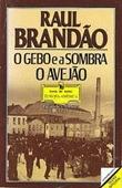 O Gebo e a Sombra Raul Brandão