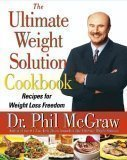 Ultimate Weight Solution Cookbook  by  Dr. Phil McGraw