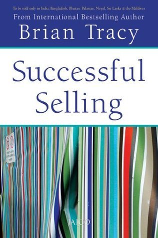 Successful Selling  by  Brian Tracy