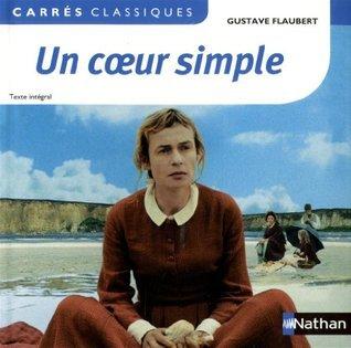 un coeur simple - flaubert  by  Gustave Flaubert