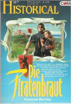 Die Piratenbraut (Historical, #116)  by  Suzanne Barclay