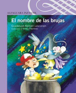 El nombre de las brujas Guadalupe Alemán Lascurain