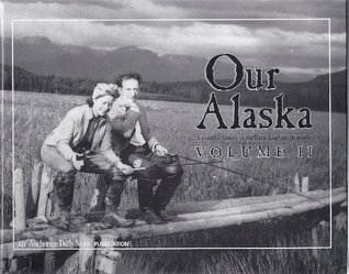 Our Alaska Volume II Michael Carey