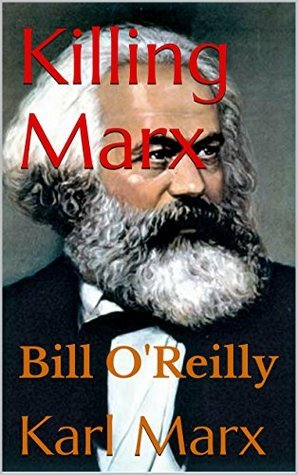 Killing Marx  by  Karl Marx
