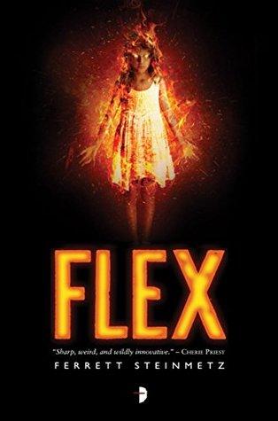 Flex (Mancer Series - Book One) Ferrett Steinmetz