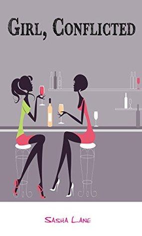 Girl, Conflicted (Girl Book 1)  by  Sasha Lane