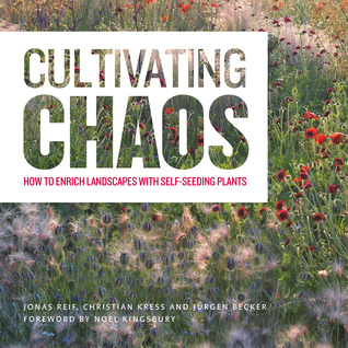 Cultivating Chaos: How to Enrich Landscapes with Self-Seeding Plants Jonas Reif