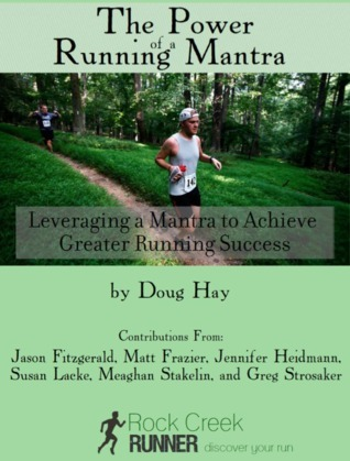 The Power of a Running Mantra  by  Doug Hay