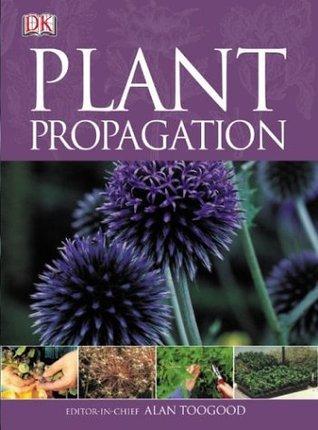 Plant Propagation Alan Toogood