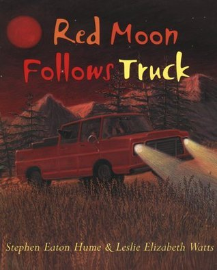 Red Moon Follows Truck  by  Stephen Eaton Hume