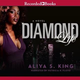 Diamond Life (Platinum, #2)  by  Aliya S. King