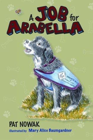 A Job for Arabella  by  Pat Nowak