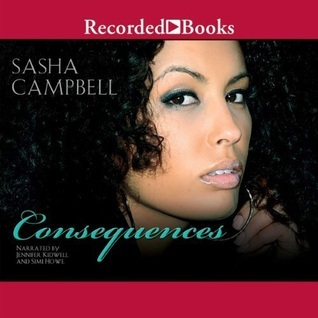 Consequences (Confessions, #2)  by  Sasha Campbell