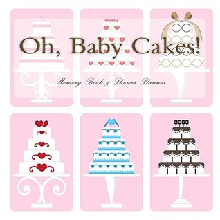 Oh, Baby Cakes!: Guest Book & Gift Recorder  by  New Baby Gifts
