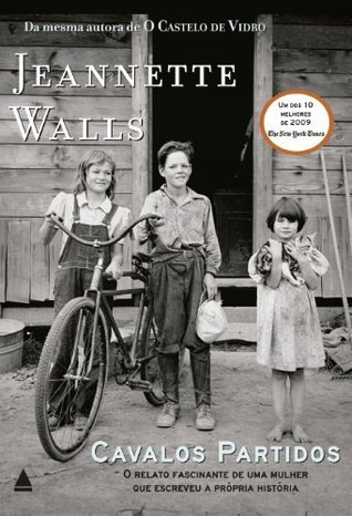 Cavalos Partidos  by  Jeannette Walls