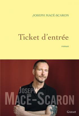 Ticket dentrée  by  Joseph Macé-Scaron