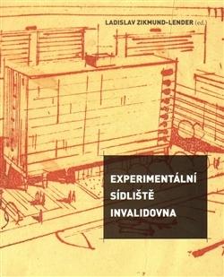 Experimentální sídliště Invalidovna Ladislav Zikmund-Lender