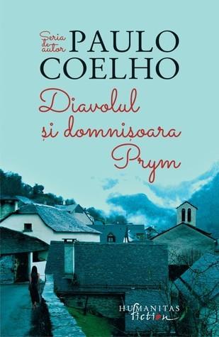 Diavolul si domnișoara Prym  by  Paulo Coelho