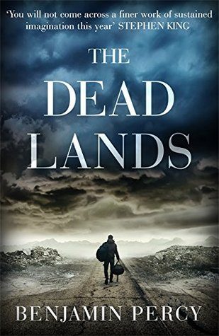 The Deadlands  by  Benjamin Percy