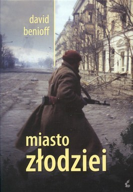 Miasto złodziei  by  David Benioff