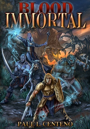 Blood Immortal  by  Paul Centeno