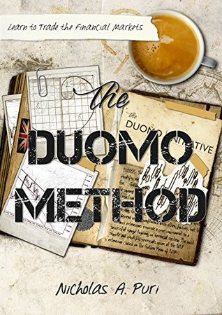 The Duomo Method: Learn to Trade  by  Nicholas A. Puri