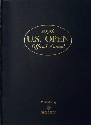 107th U.S. Open Official Annual Robert Sommers