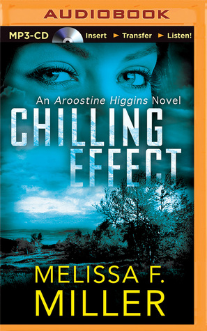 Chilling Effect  by  Melissa F. Miller