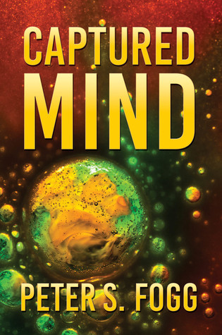 Captured Mind  by  Peter S Fogg