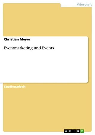 Eventmarketing und Events  by  Christian Meyer