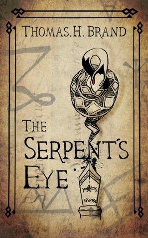 The Serpents Eye Thomas H. Brand