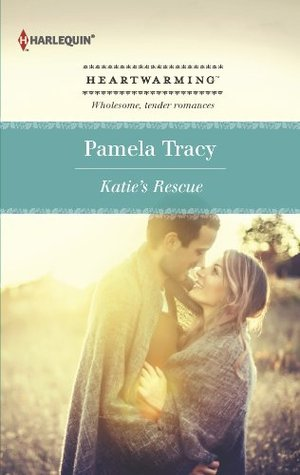 Katies Rescue  by  Pamela Tracy