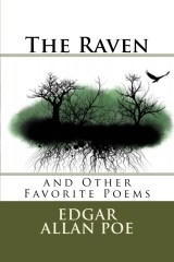 The Raven: And Other Favorite Poems  by  Edgar Allan Poe