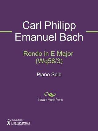Rondo in E Major (Wq58/3) C.P.E. Bach