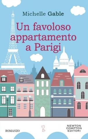 Un favoloso appartamento a Parigi Michelle Gable
