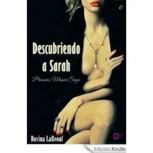Descubriendo a Sarah (Pleasures Manor #0)  by  Davina LaBeouf