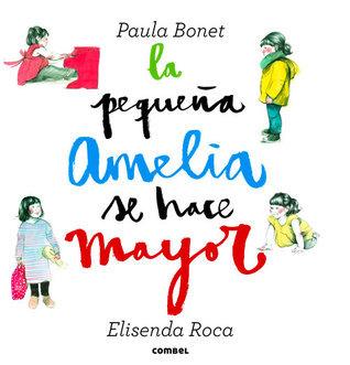La pequeña Amelia se hace mayor Elisenda Roca
