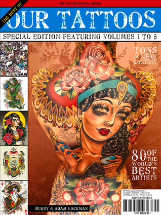 The Best of Our Tattoos: Special Edition Featuring Volumes 1 to 5  by  Adam Lockman
