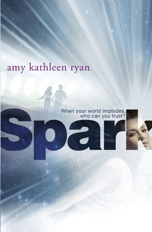 Spark: The Skychasers Trilogy 2  by  Amy Kathleen Ryan