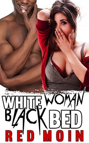 White Woman Black Bed Red Moin