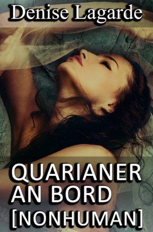 Quarianer an Bord [NonHuman]  by  Denise Lagarde