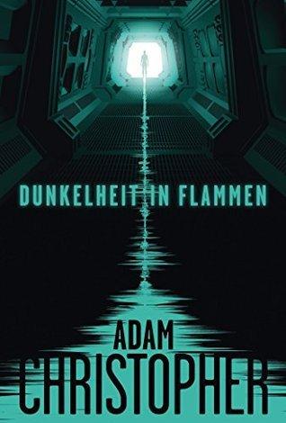 Spider Wars 1: Dunkelheit in Flammen Adam Christopher