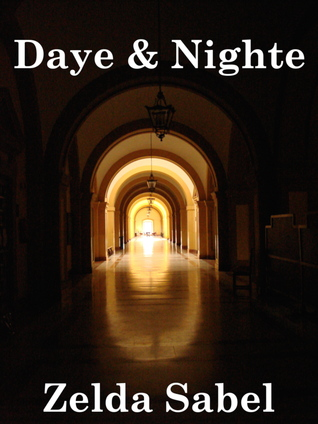 Daye & Nighte (nickelfic vol 4) Zelda Sabel